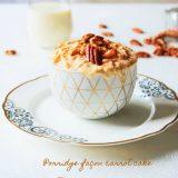Porridge façon carrot cake - Rappelle toi des mets